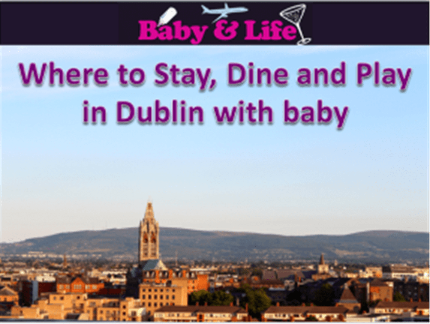 Stay, Dine and Play in Dublin
