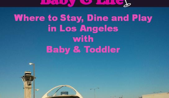 Los Angeles with Baby #MurphysDoLA