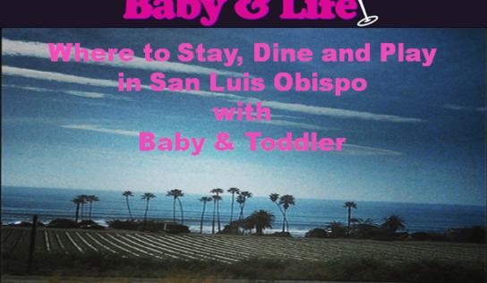 San Luis Obispo with Baby #MurphysDoLA