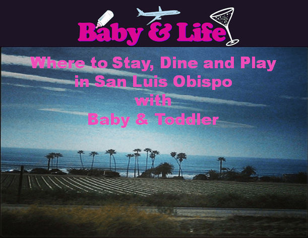 San Luis Obispo, Slo travel, what to see in San Luis Obispo with kids