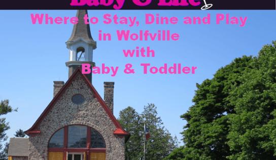 Wolfville, Nova Scotia with Baby #MurphysDoNS