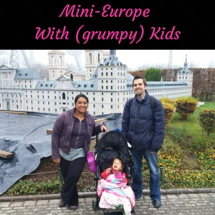 Mini-Europe with kids, mini-europe review
