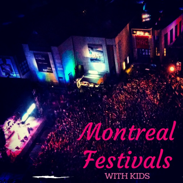Montreal festivals with kids