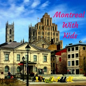 Where to Sleep, Dine and Play in Montreal with Kids