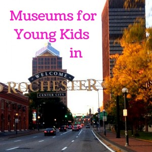 Rochester Museums for Kids
