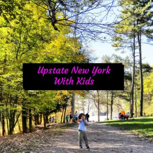 upstate new york with kids