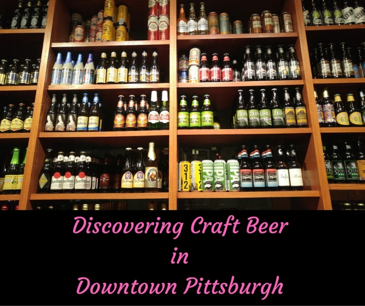 Discovering Craft BeerinDowntown Pittsburgh