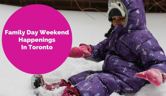 Family Day Weekend in Downtown Toronto