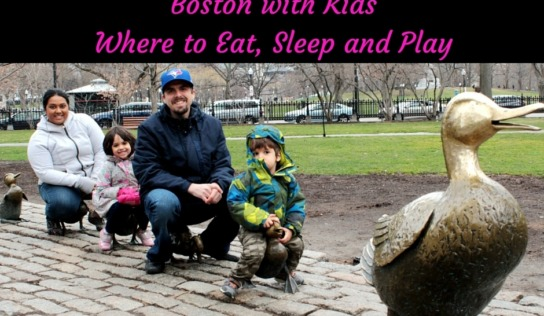 Where to Eat, Sleep and Play in Boston with Kids