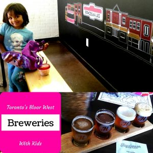 Toronto's Bloor West Breweries With Kids