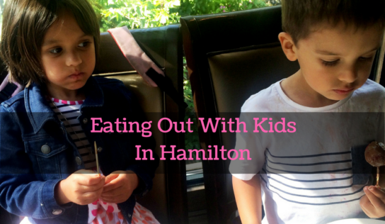 Where to Eat in Hamilton with Kids #MurphysDoHamilton