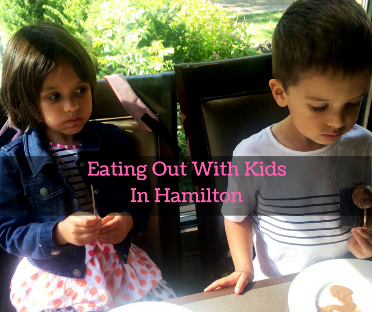 Eating out with kids in hamilton, where to eat with kids in hamilton