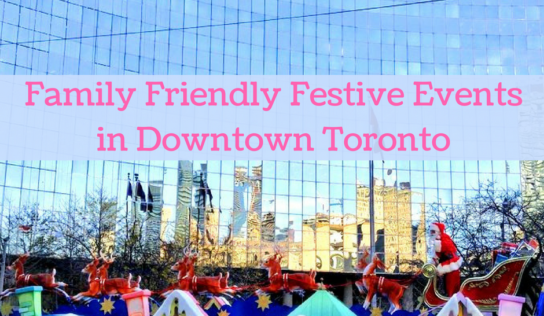 Festive Events in Downtown Toronto