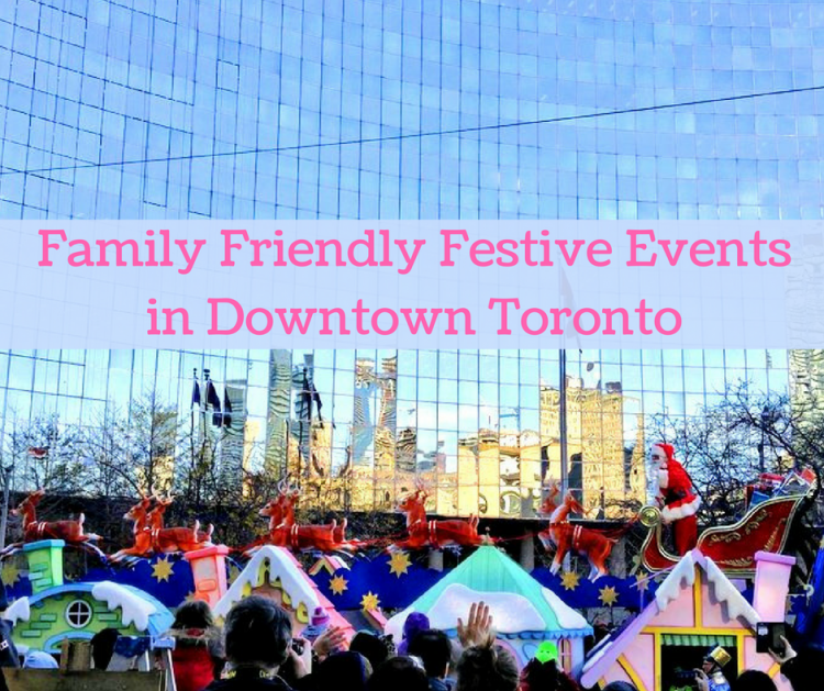 festive events in toronto for kids