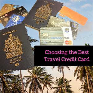 How to Choose the Best Travel Credit Card | Giveaway