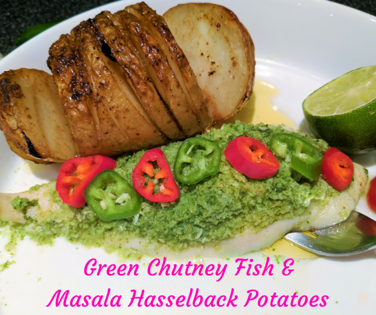 Green Chutney Fish & Masala Hasselback Potatoes