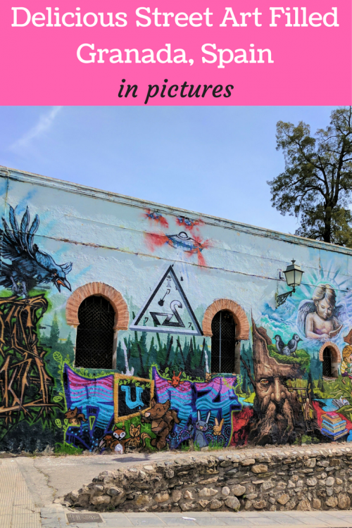 Granada Spain street art and food in pictures