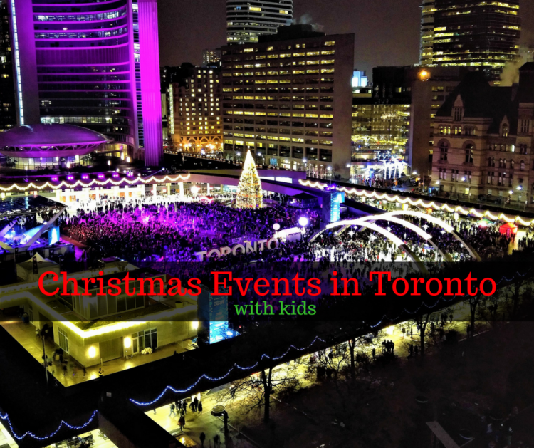 best Chistrmas events in Toronto with kids
