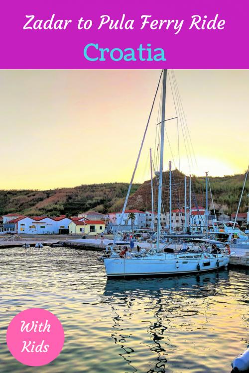 Zadar to pula ferry with kids