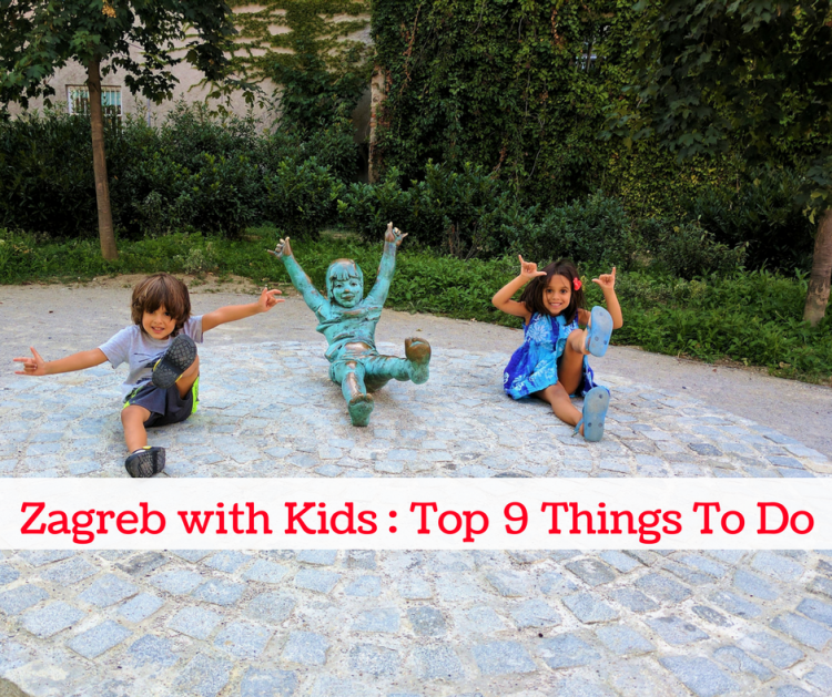 What to do in Zagreb with kids