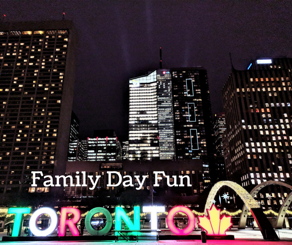 Long Weekend in Toronto | Family Day Ideas 2018