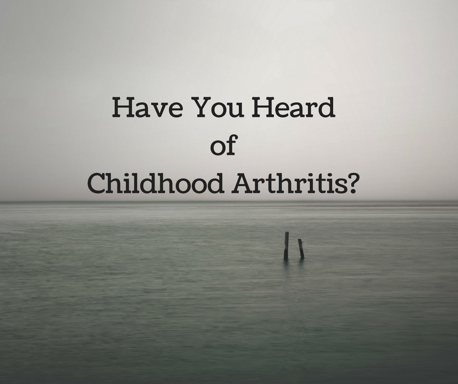 Have You Heard of Childhood Arthritis?