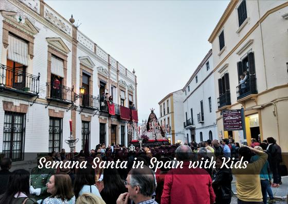 Semana Santa Spain with Kids