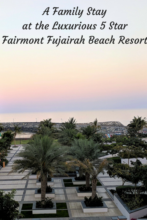 A Stay at the 5 star Fairmont Resort in Fujairah with kids. United Arab Emirates. Beach getaway from Dubai