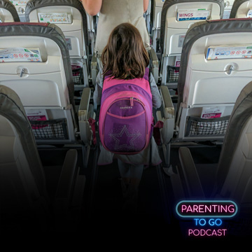 Parenting to Go - Flight Tips for Kids