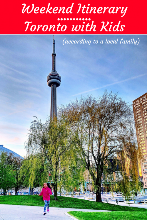 weekend itinerary Toronto with kids