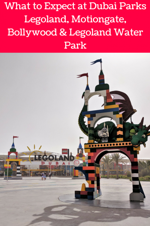 things to do in Dubai with kids. A visit to Dubai Parks. What to expect in Bollywood land, Motiongate, Legoland and LEgoland water park