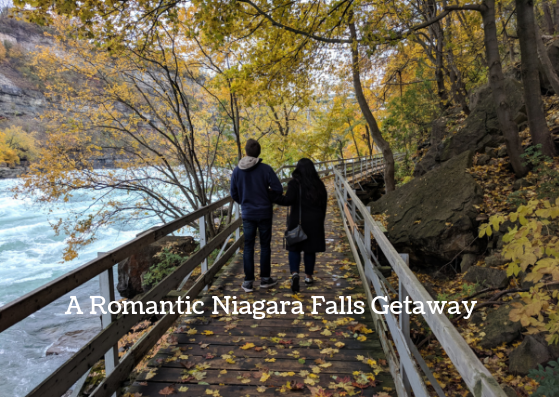 best things to do in Niagara Falls on a Romantic trip