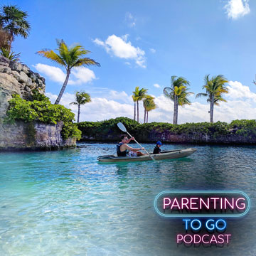 Parenting to Go Hotel Xcaret