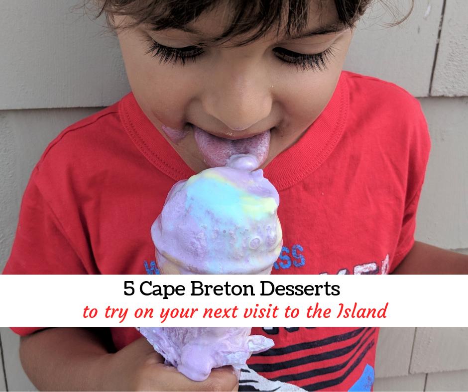 5 Cape Breton Desserts #MurphysDoNS