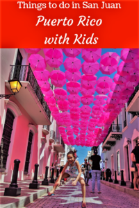 Things to do in Puerto Rico with kids. San Juan with young kids. OFf the beaten path in Puerto RIco