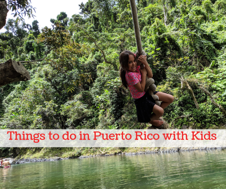 Travelling in Puerto Rico with young kids