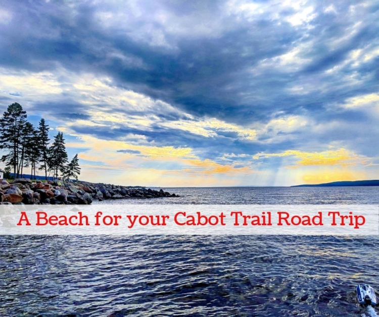 Beaches Cabot Trail . Things to do in Cape Breton. Cabot trail with kids