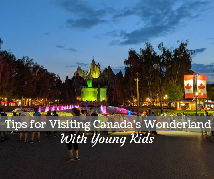 tips for visiting Canada's wonderland with kids