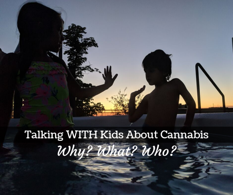 how to talk to kids about cannabis