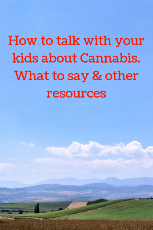 how to talk to kids about cannabis parenting