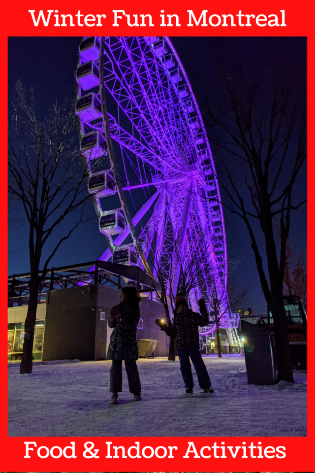 Things to do in Montreal during the winter with kids