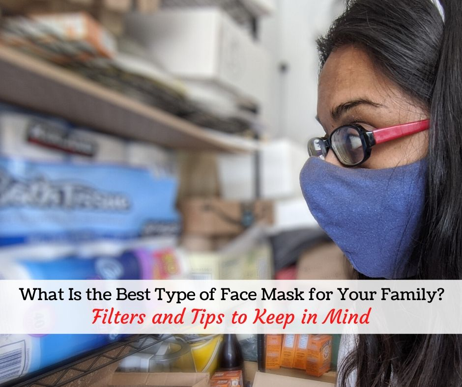 What Is the Best Type of Face Mask for Your Family