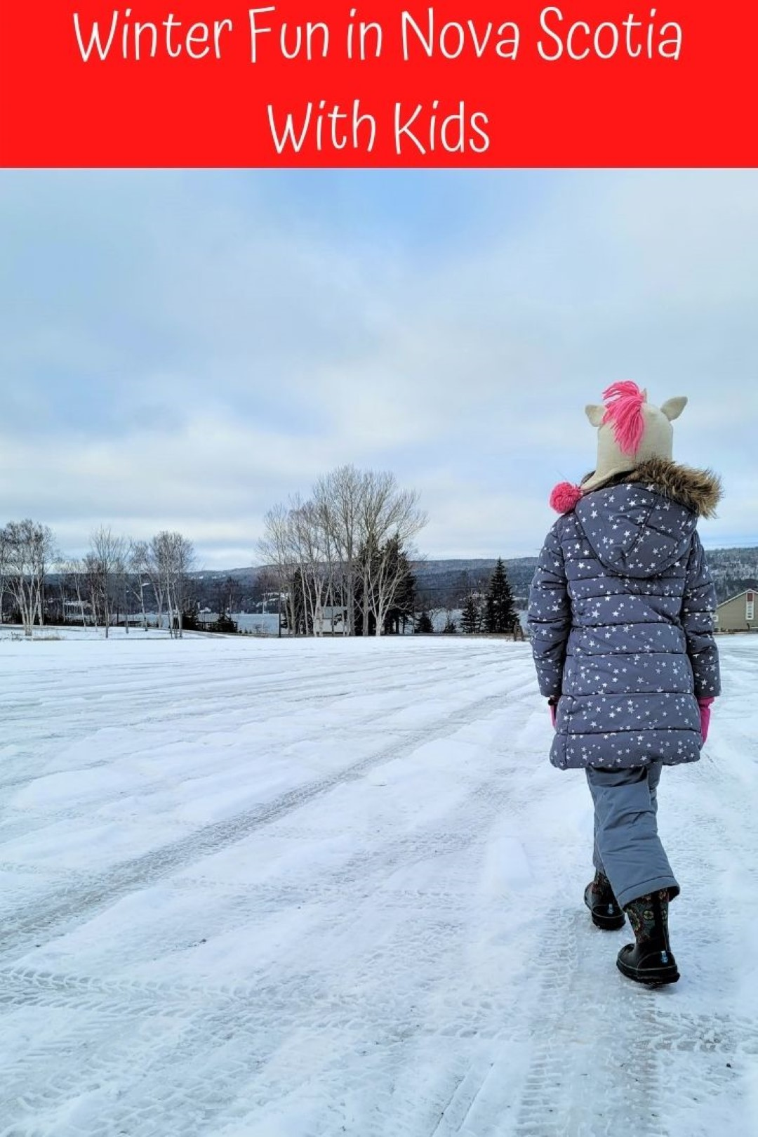 Things to do in the Winter in Nova Scotia Family Travel (Large)